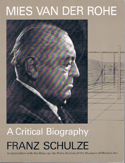 Image for Mies van der Rohe:  A Critical Biography