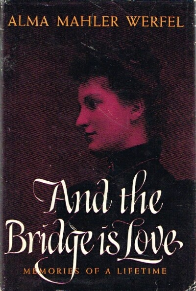 Image for And the Bridge is Love: Memories of a Lifetime