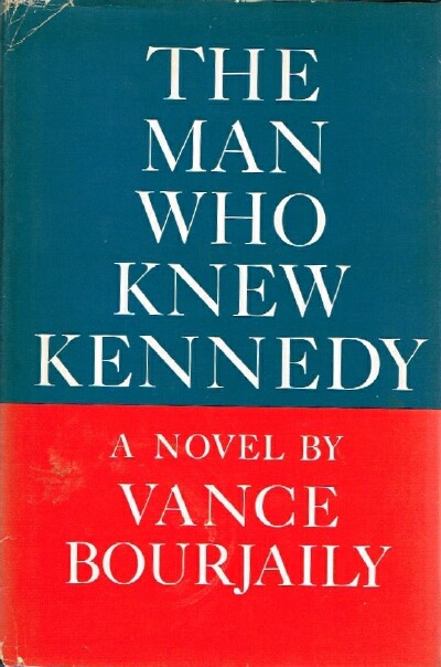 Image for The Man Who Knew Kennedy