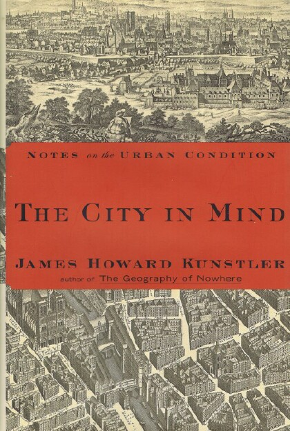 Image for The City in Mind: Meditations on the Urban Condition