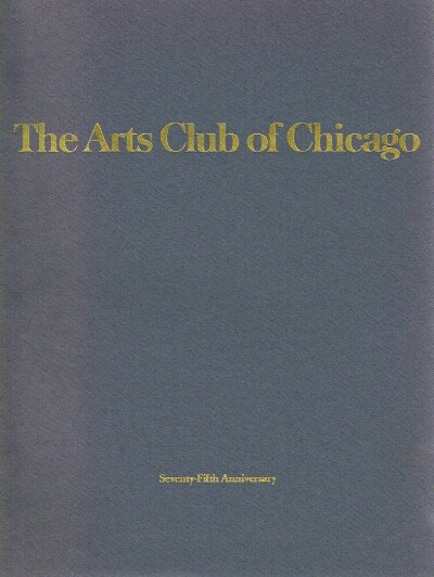 Image for The Arts Club of Chicago: Seventy-Fifth Anniversary Catalog