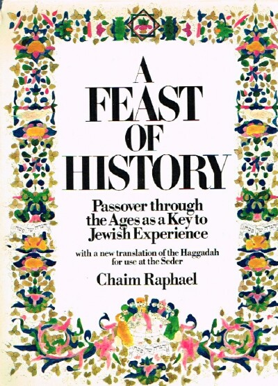 Image for A Feast of History Passover through the Ages as a Key to Jewish Experience