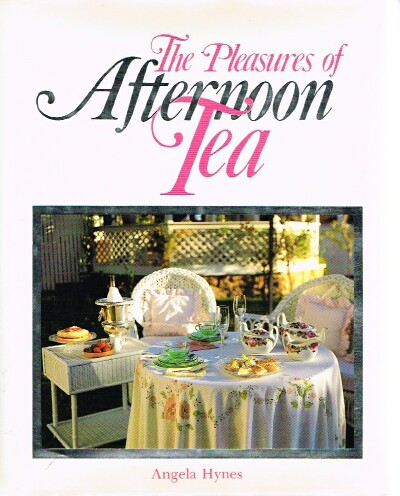 Image for The Pleasures of Afternoon Tea