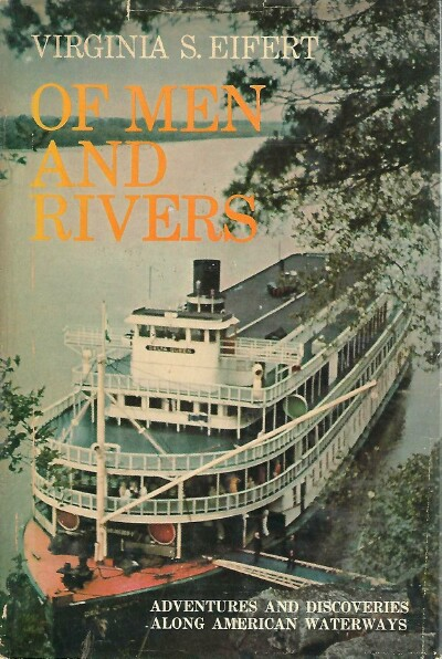 Image for Of Men and Rivers: Adventures and Discoveries Along American Waterways