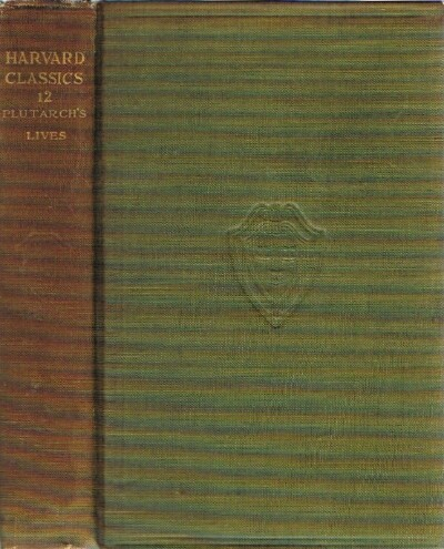 Image for Plutarch's Lives of Themistocles, Pericles, Aristides, Alcibiades, and Coriolanus, Demosthenes, and Cicero, Caesar, and Antony
