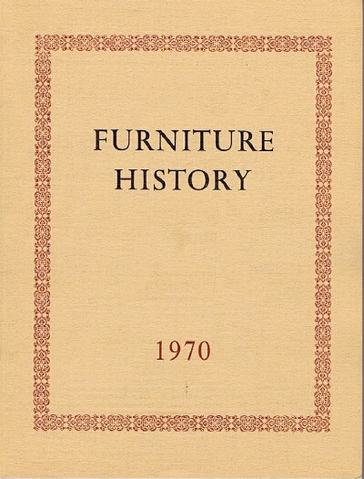 Image for Furniture History: The Journal of the Furniture History Society (Vol. VI, 1970)