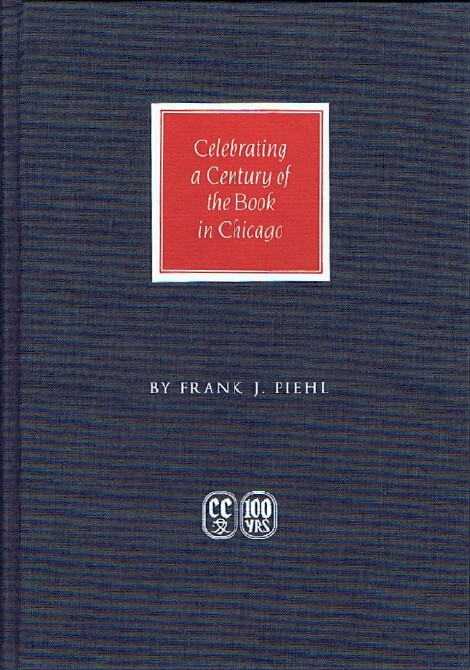 Image for The Caxton Club 1895-1995: Celebrating a Century of the Book in Chicago
