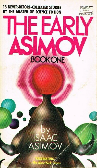 Image for The Early Asimov: Book One