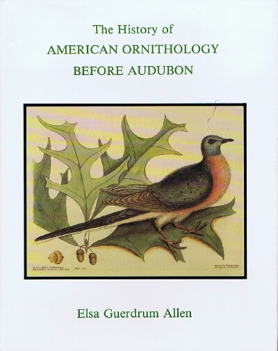 Image for The History of American Ornithology Before Audubon