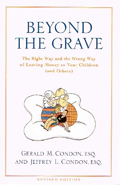 Image for Beyond the Grave;  The Right Way and the Wrong Way of Leaving Money To Your Children (and Others)