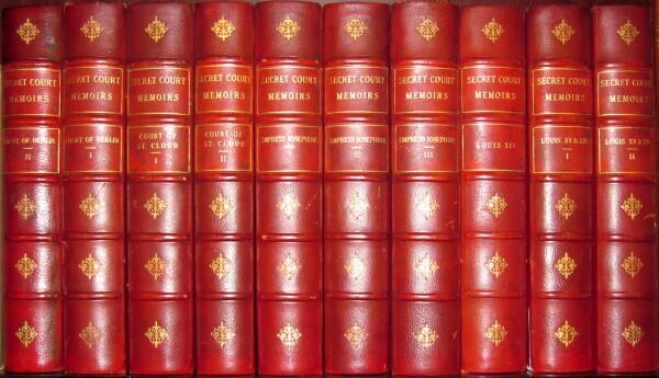 Secret Court Memoirs (Edition de Grand Luxe, ten volumes, complete).