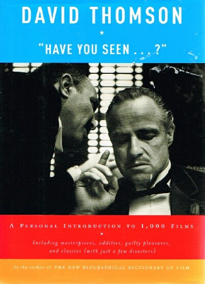 "Image for ""Have You Seen . . . ?""  A Personal Introduction to 1,000 Films"