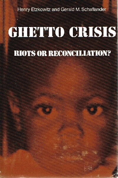 Image for Ghetto Crisis; Riots or Reconciliation?
