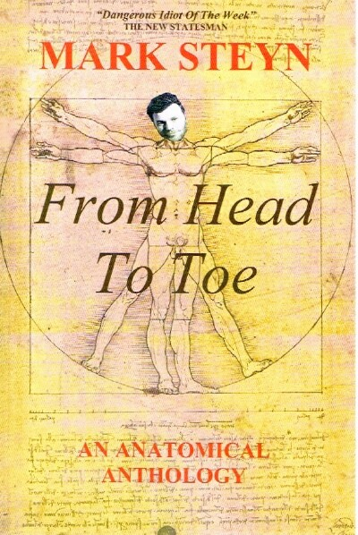 Image for Mark Steyn From Head To Toe  An Anatomical Anthology