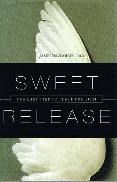 Image for Sweet Release  The Last Step to Black Freedom