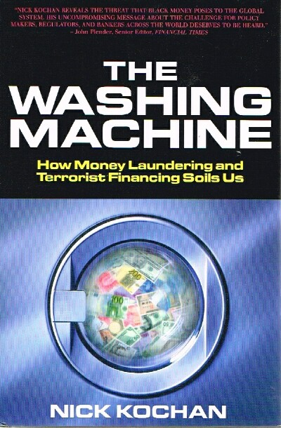 Image for The Washing Machine  How Money Laundering and Terrorist Financing Soils Us