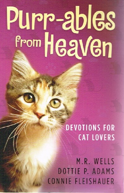 Image for Purr-ables from Heaven  Devotions for Cat Lovers
