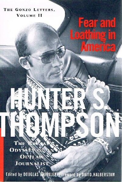 Image for Fear And Loathing In America;  The Brutal Odyssey of an Outlaw Journalist 1968-1976