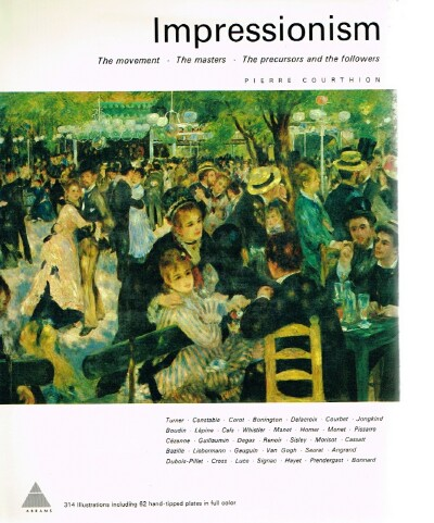 Image for Impressionism Th emovement, the masters, the precursors and the followers