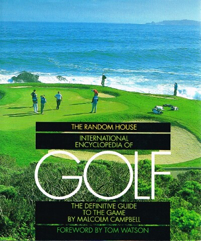 Image for Random House International Encyclopedia of Golf The Definitive Guide to the Game