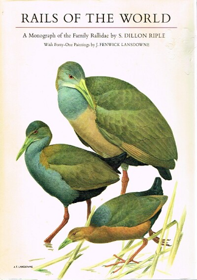 Image for Rails of the World:  A Monograph of the Family Rallidae