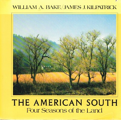 Image for The American South  Four Seasons of the Land