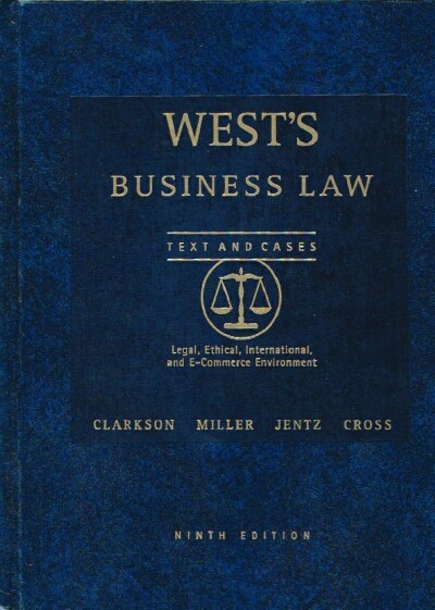 Image for West's Business Law Texts and Cases:   Legal, Ethical, International, and E-Commerce Environment
