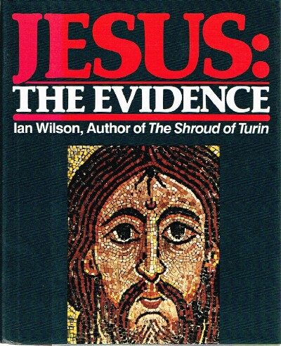 Image for Jesus: the Evidence