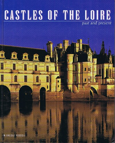 Image for Castles of the Loire: Past and present