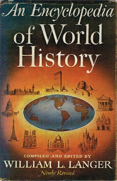 Image for An Encyclopedia of World History Ancient, Medieval, and Modern, Chronologically Arranged