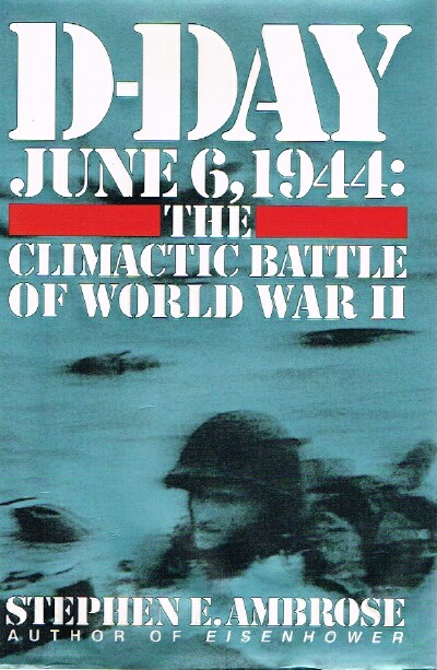 Image for D-Day June 6, 1944:  The Climactic Battle of World War II