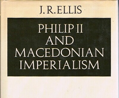 Image for PHILIP II AND MACEDONIAN IMPERIALISM