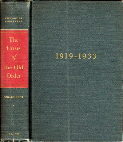 Image for The Age of Roosevelt: The Crisis Of The Old Order 1919-1933