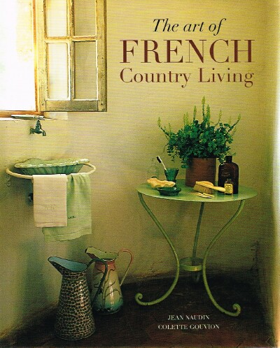 Image for The Art of French Country Living