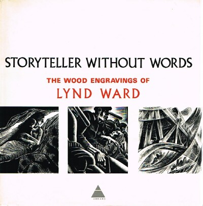 Image for Storyteller Without Words: The Wood Engravings of Lynd Ward