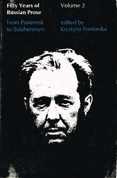 Image for Fifty Years of Russian Prose: From Pasternak to Solzhenitsyn Volume Two