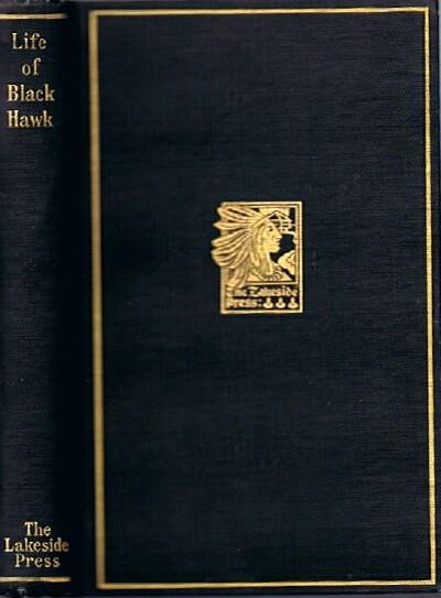 Life of Black Hawk: Ma-Ka-Tai-Me-She-Kia-Kiak