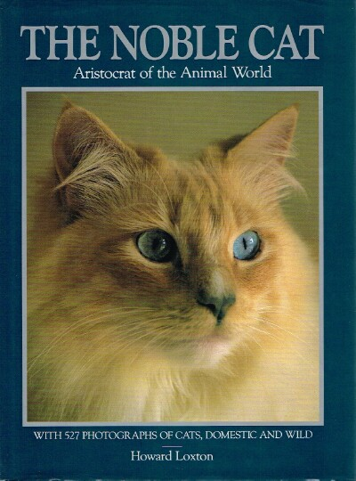 Image for The Noble Cat:  Aristocrat of the Animal World
