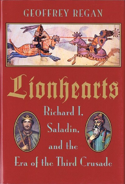 Image for Lionhearts: Richard I, Saladin, and the Era of the Third Crusade