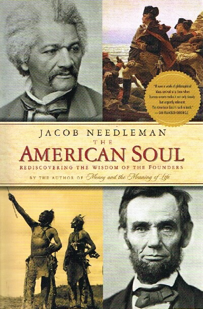 Image for The American Soul:  Rediscovering the Wisdom of the Founders