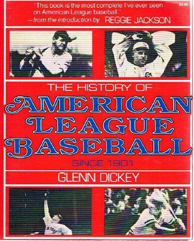 Image for The History of American League Baseball Since 1901