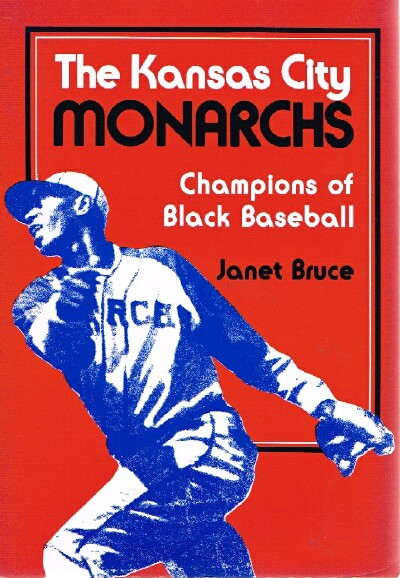 Image for The Kansas City Monarchs:  Champions of Black Baseball