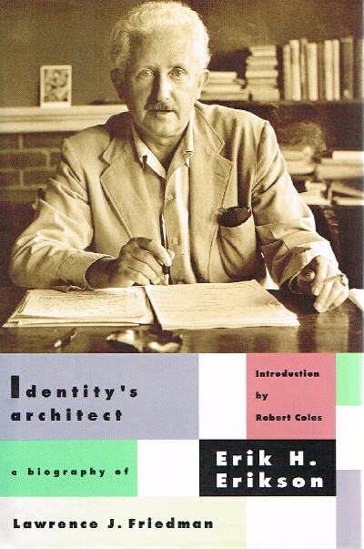 Image for Identity's Architect:  A Biography of Erik H. Erikson