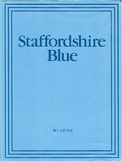 Image for Staffordshire Blue: Underglaze blue transfer-printed earthenware