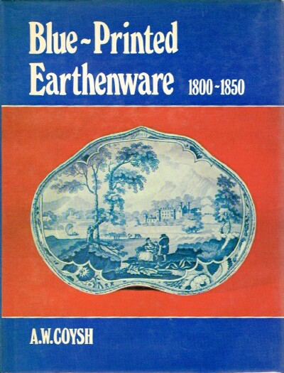 Image for Blue-Printed Earthenware: 1800-1850