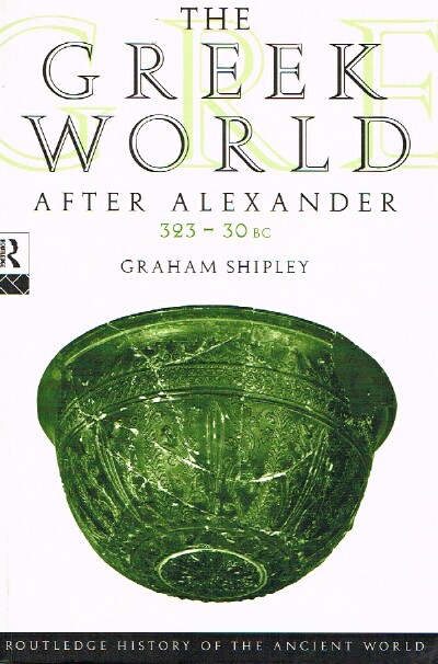 Image for The Greek World After Alexander: 323-30 BC