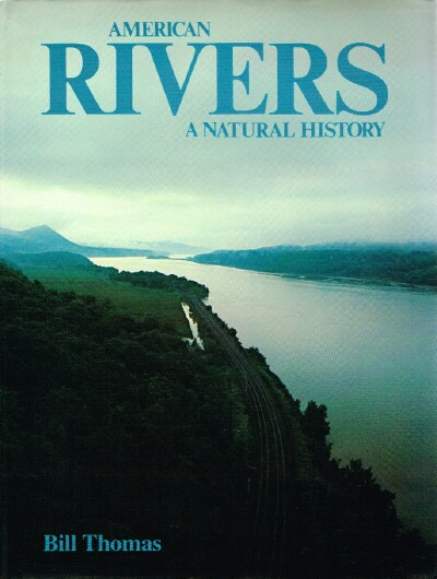 Image for American Rivers A Natural History