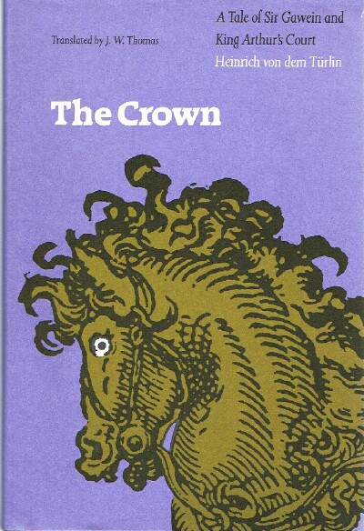 Image for The Crown: A Tale of Sir Gawein and King Arthur's Court