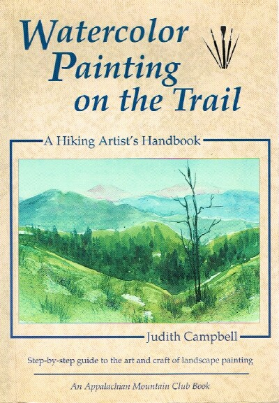 Image for Watercolor Painting on the Trail:  A Hiking Artist's Handbook