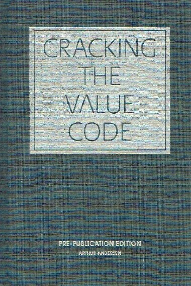 Image for Cracking the Value Code:  How Successful Businesses are Creating Wealth in the New Economy